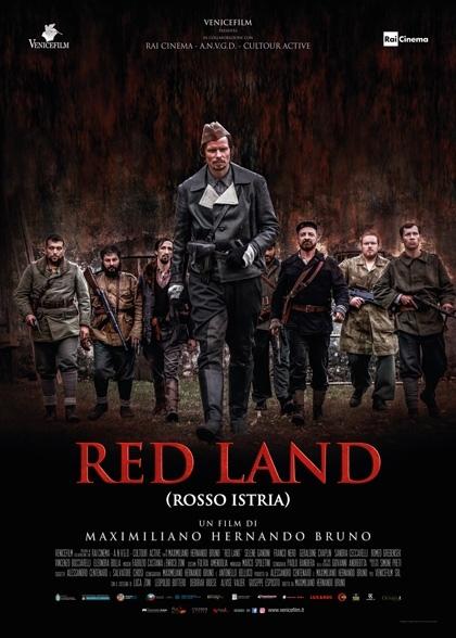 Il film «Red Land- Rosso Istria». Venerdì 8 febbraio 2019 dalle h 21: 20 su Rai3