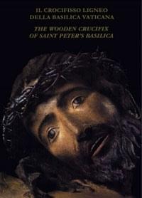 Il crocifisso ligneo della Basilica Vaticana