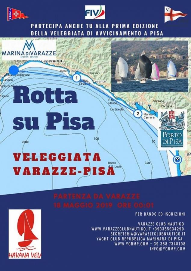 Il 18 Maggio Prima Veleggiata - Rotta su Pisa -. ...in attesa della 151 Miglia...